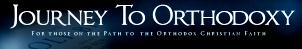 Journey to Orthodoxy